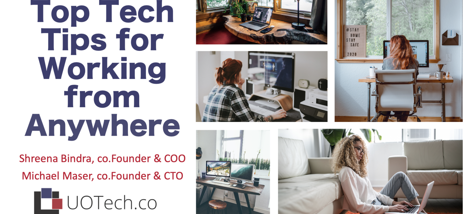uotechco-top-tech-tips-for-working-from-anywhere